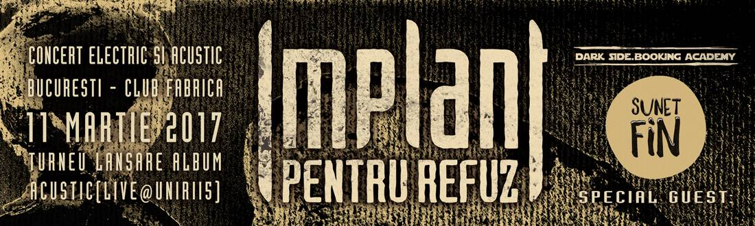 Implant Pentru Refuz lanseaza albumul Acustic (live@UNIRII5)