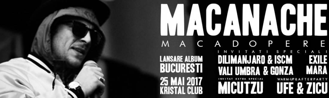 Macanache - Lansare Macadopere