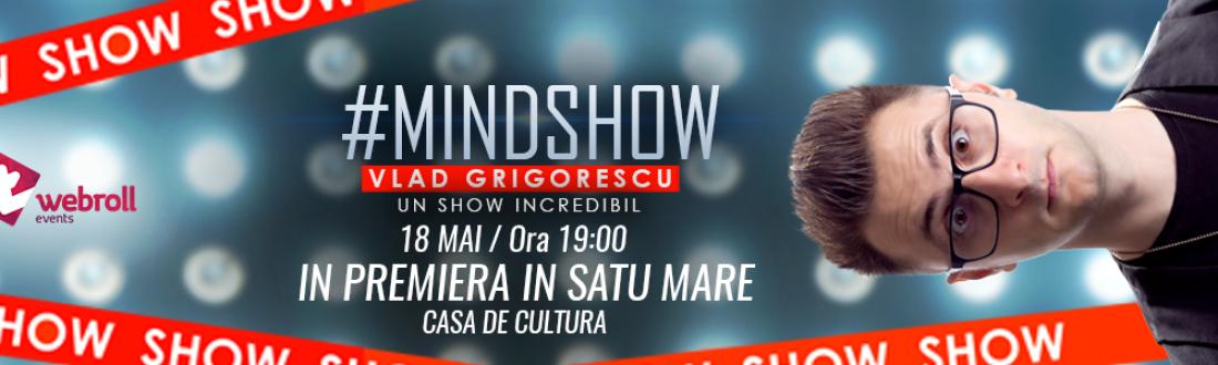 Mindshow by Vlad Grigorescu