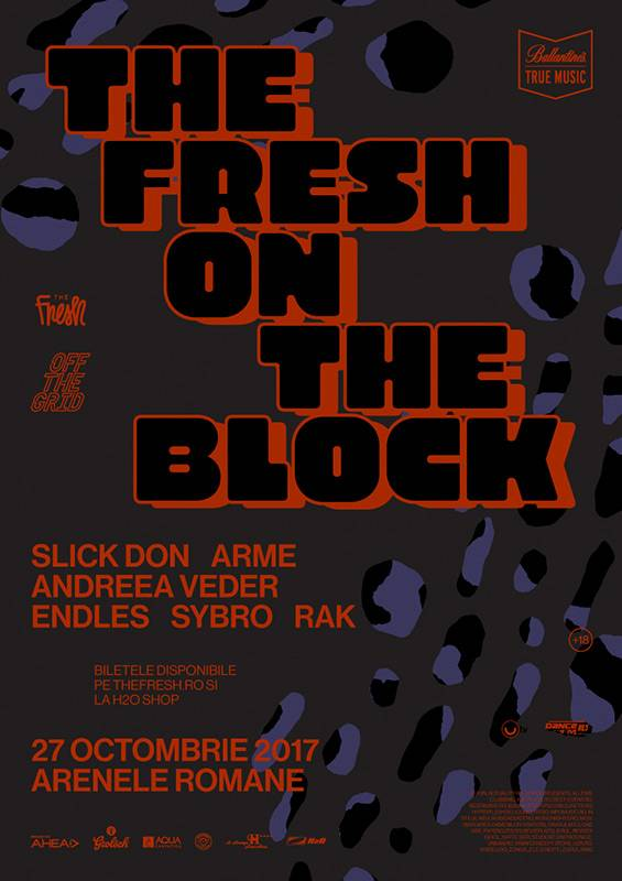 Poster The Fresh On The Block - Slick Don / Arme / Andreea Veder / Endles / Sybro / Rak