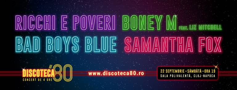 Poster DISCOTECA '80 – RICCHI e POVERI, BONEY M, BAD BOYS BLUE, SAMANTHA FOX