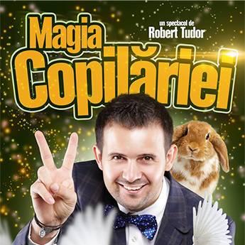 Poster Magia Copilariei - Magicianul Robert Tudor