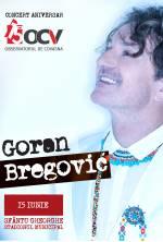 OCV15 – GORAN BREGOVIC LIVE