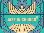 Jazz in Church - 22 Aprilie