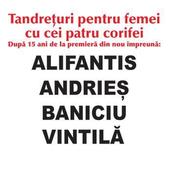 Poster Tandreturi pentru femei cu cei patru corifei - ALIFANTIS, ANDRIES, BANICIU, VINTILA