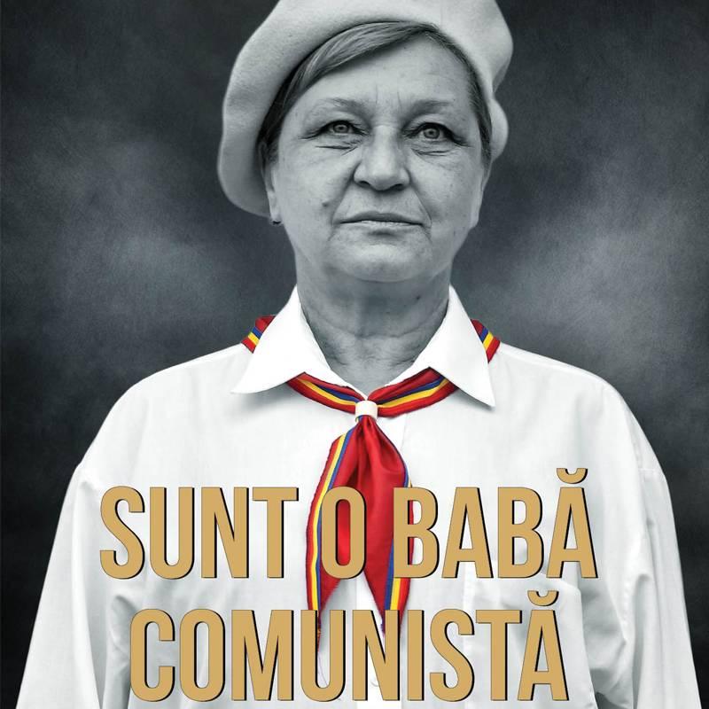 Poster SUNT O BABA COMUNISTA