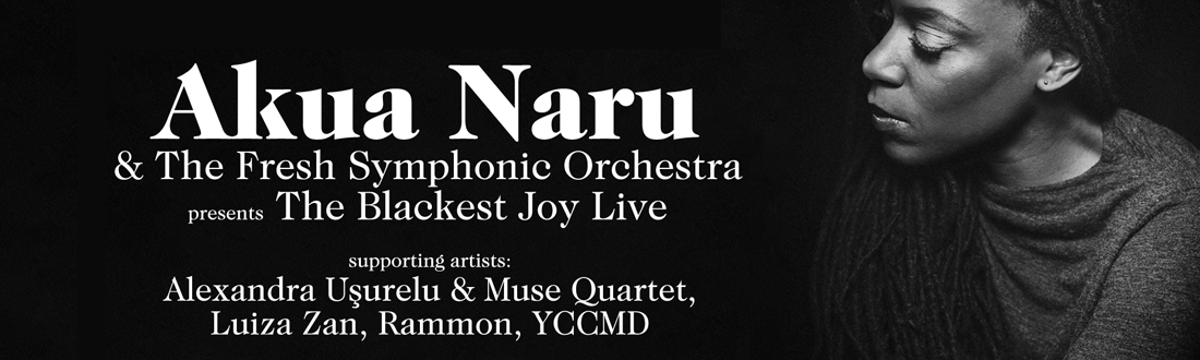 Akua Naru & The Fresh Symphonic Orchestra: The Blackest Joy Live