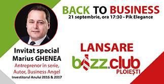 Back to Business Lansare Bizz.Club  Ploiesti