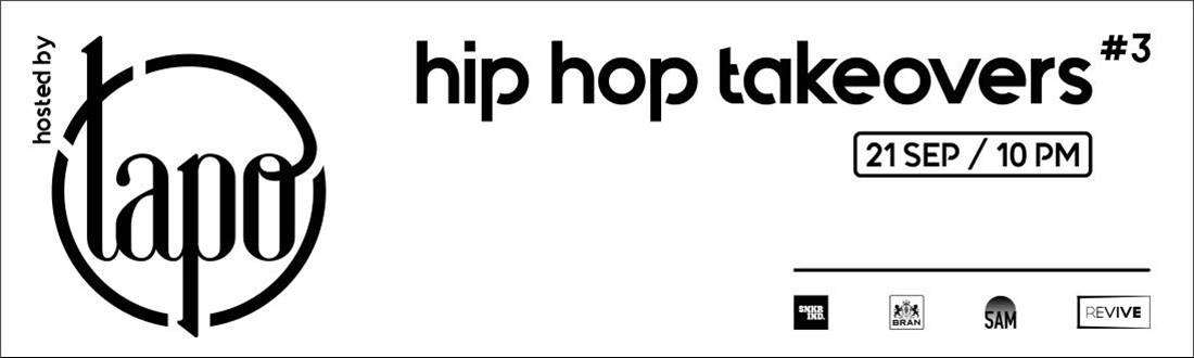 hip hop takeovers #3