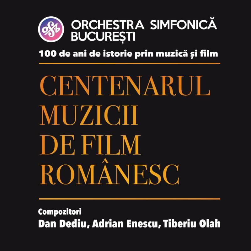 Poster Centenarul Muzicii de Film Romanesc