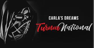CARLA'S DREAMS - TURNEU NATIONAL