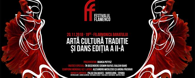 FESTIVAL FLAMENCO Arta Cultura Traditie si Dans editia a II-a
