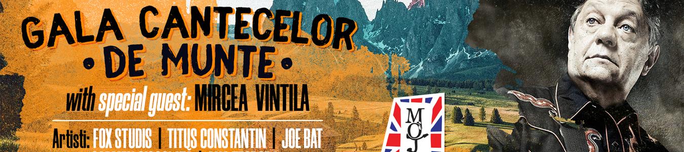 Gala cantecelor de munte cu Mircea Vintila