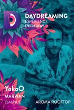 DAYDREAMING EXPERIENCE - YokoO, MARWAN, ESAUNUE