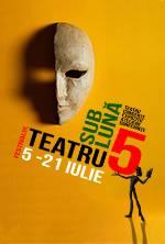 Teatru Sub Luna - ABONAMENT FESTIVAL