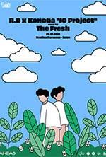 """R.O x Konoba """"10 Project"""" pres. by The Fresh"""