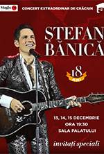 STEFAN BANICA-CONCERT EXTRAORDINAR DE CRACIUN-2019