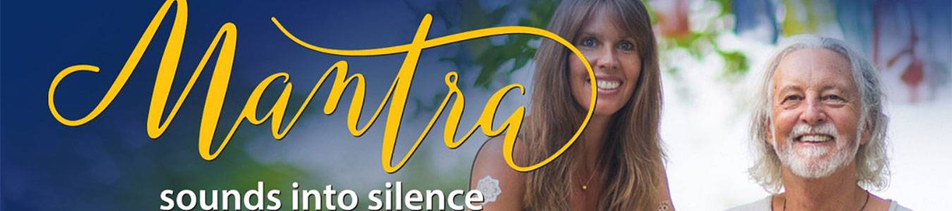 MANTRA – Sounds into Silence documentary