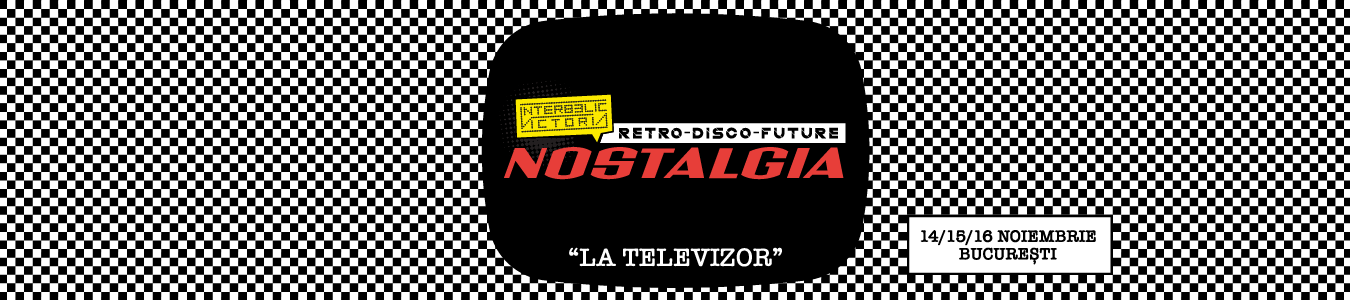NOSTALGIA // La Televizor