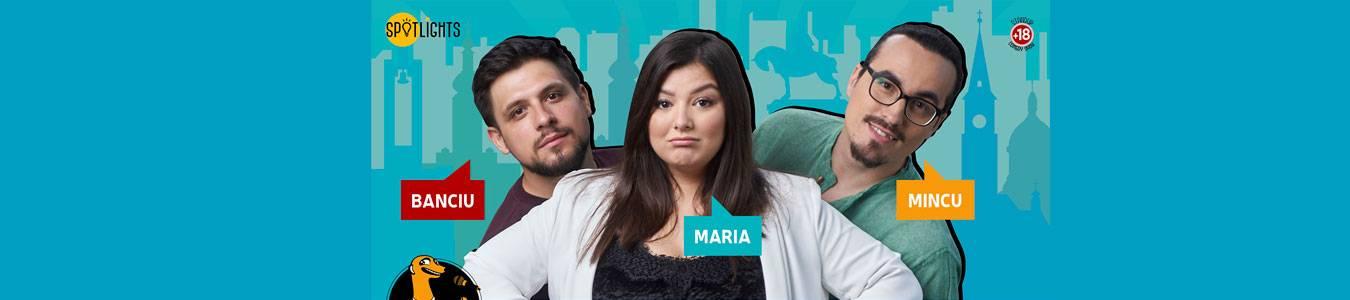 Stand-up comedy cu Maria Popovici, Mincu si Banciu