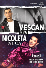 VESCAN & NICOLETA NUCA @ Club NOA