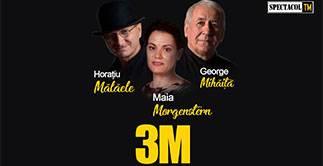 Constanta: 3M – Morgenstern, Malaele, Mihaita