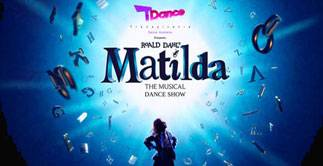 MATILDA the Musical Dance Show