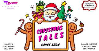 CHRISTMAS TALES - Dance Show