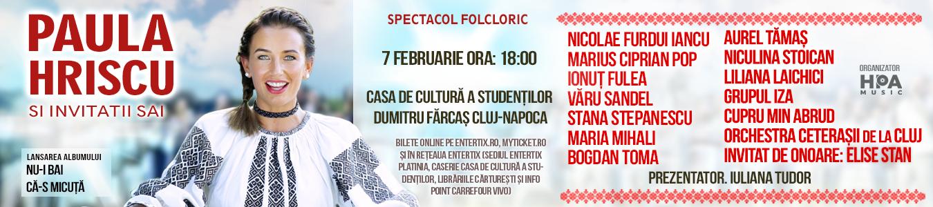 Spectacol Folcloric Paula Hriscu si Invitatii sai