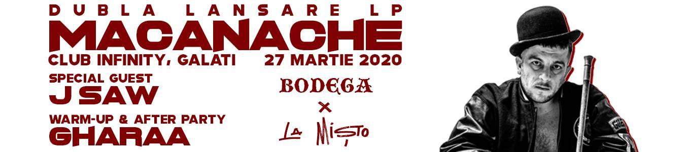Macanache - Bodega x La Misto | Galati