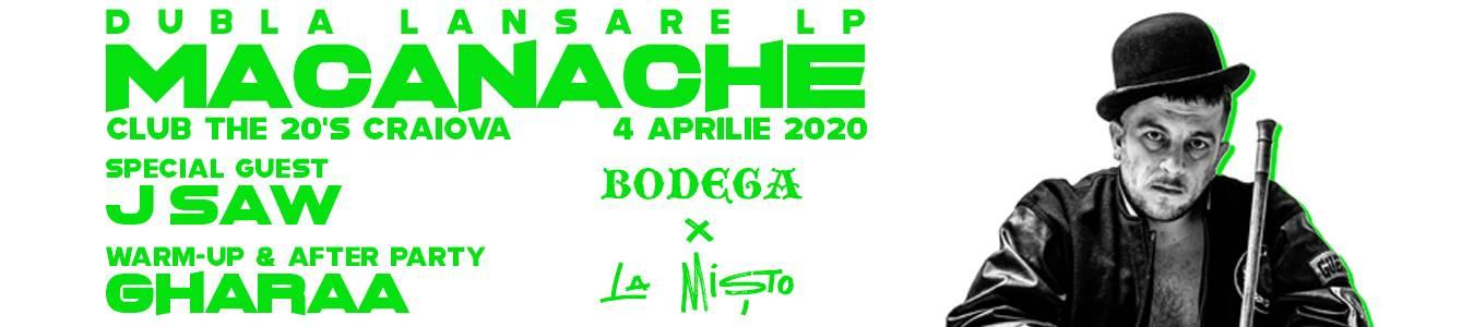 Macanache - Bodega x La Misto | Craiova