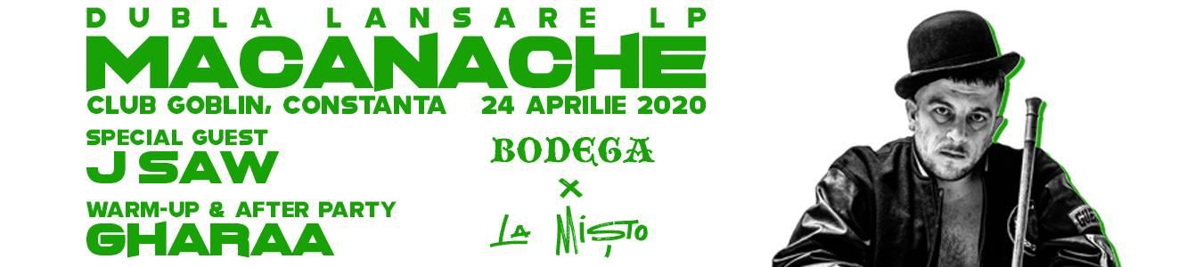 Macanache - Bodega x La Misto   Constanta