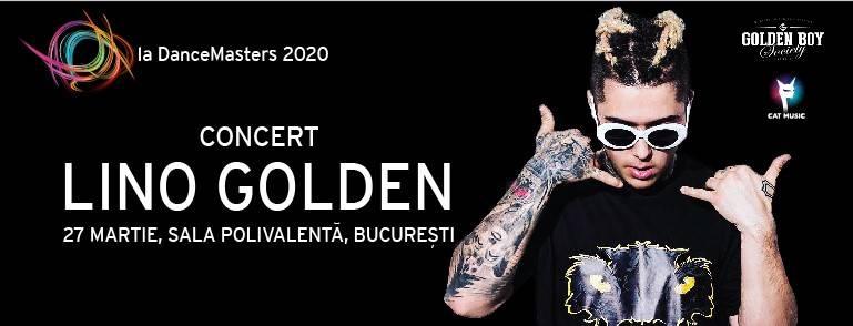 Concert LINO GOLDEN in prima zi de DANCEMASTERS