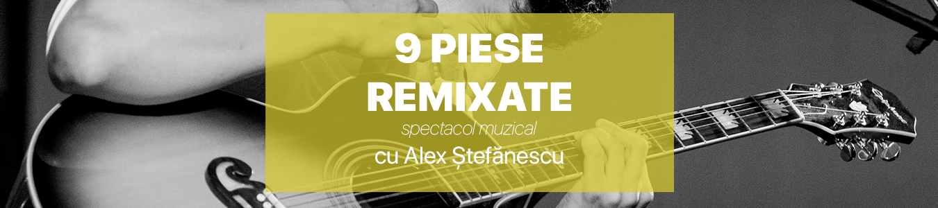 9 piese Remixate