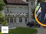 Fly & Dine la Domeniul Manasia