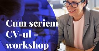Workshop: Cum scriem CV-ul