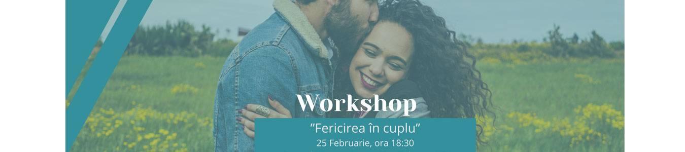 Workshop Fericirea în cuplu