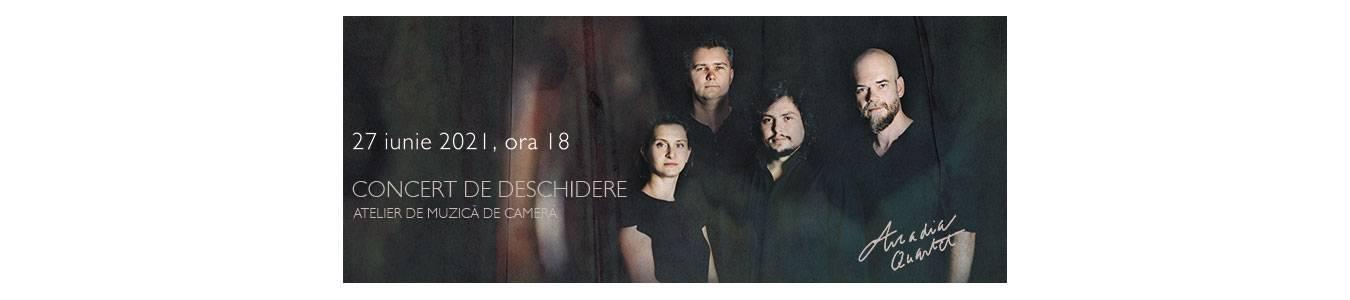 Concert de deschidere Atelier de muzica de camera – Cvartetul Arcadia