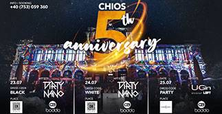Chios - 5th Anniversary