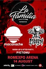 La Familia, Macanache, Cedry2K, Pietonu
