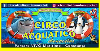 CIRCO ITALIANO BONACCINI prezinta AQUA SHOW